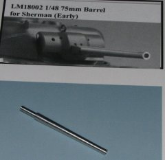 LionMarc LM18002: 1/48 75mm Barrel for Sherman, early